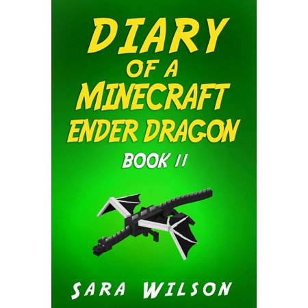 Minecraft: Diary of an Ender Dragon (Book 2) -