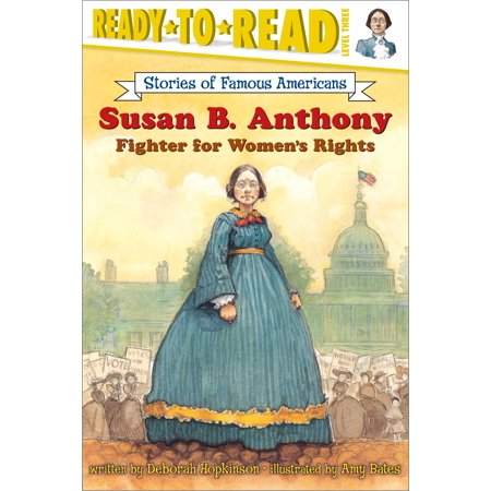 Susan B. Anthony : Fighter for Women's Rights