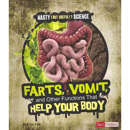Farts  Vomit  And Other Functions That Help Your Body
