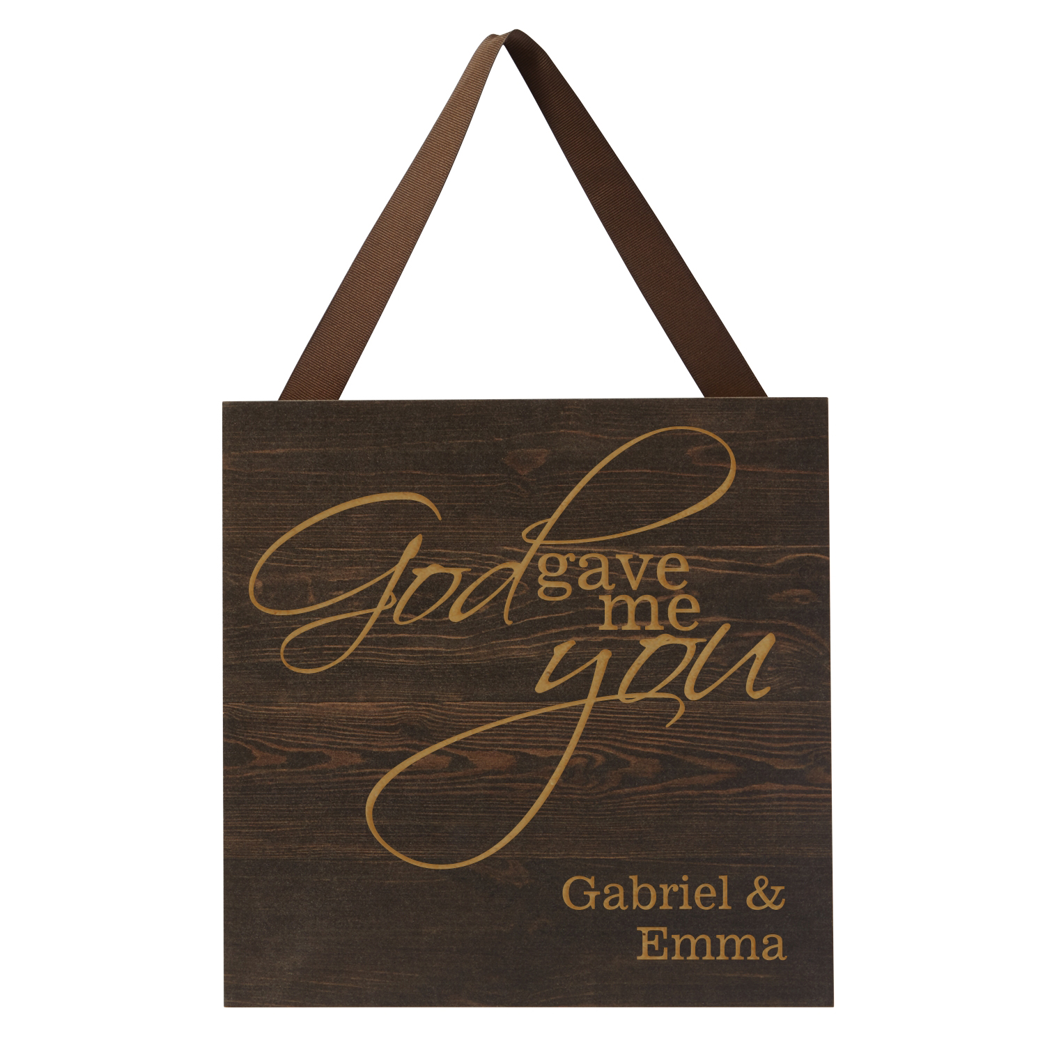 Personalized Gave Me You Square Wood Plaque - Espresso