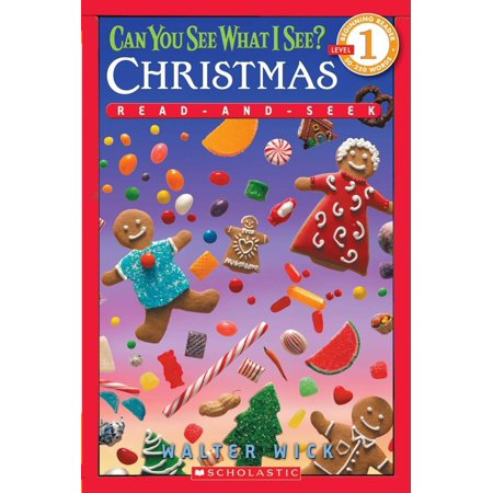 Scholastic Reader Level 1: Can You See What I See? Christmas: Read-And-Seek (Paperback) ()