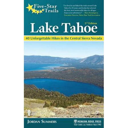 Five-Star Trails: Lake Tahoe - eBook (Best Trails In Lake Tahoe)