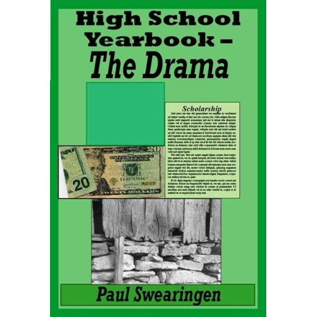 High School Yearbook – The Drama (third in the high school series) - (High School Yearbook Photos Of Famous Music Artist)