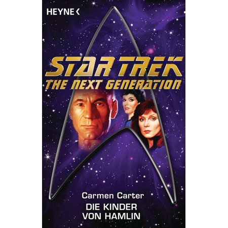 Star Trek - The Next Generation: Die Kinder von Hamlin - (Best Star Trek Next Generation Novels)
