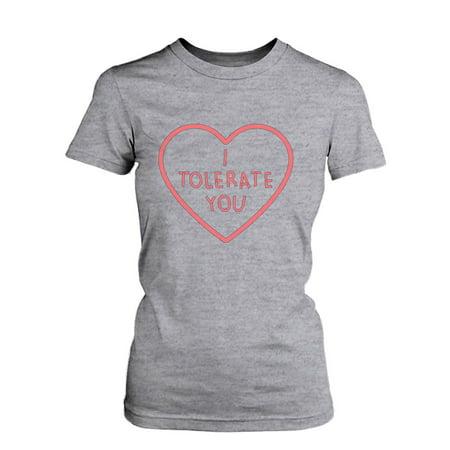 f66ed6944 365 Printing inc - Women's I Tolerate You Cute Graphic Tee- Funny Grey  Cotton T-Shirt - Walmart.com