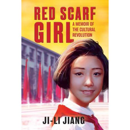 Red Scarf Girl : A Memoir of the Cultural (Examples Of Cultural Intelligence In The Workplace)