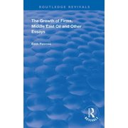 Routledge Revivals: The Growth of Firms, Middle East Oil and Other Essays (Hardcover)