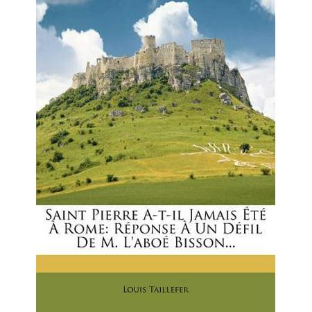 Saint Pierre A-T-Il Jamais T Rome : R Ponse Un D Fil de M. L'Abo