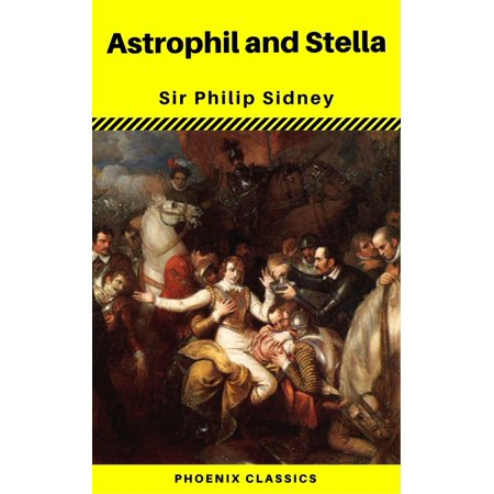 Astrophil and Stella (Phoenix Classics) - eBook (Phoenix E Cigarettes)