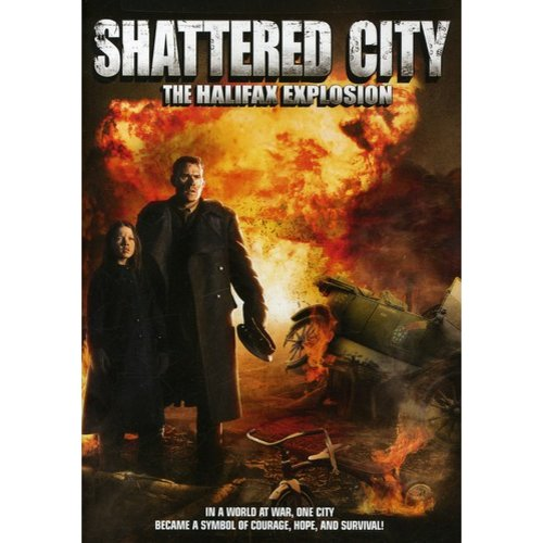 Shattered City: The Halifax Explosion (Widescreen)