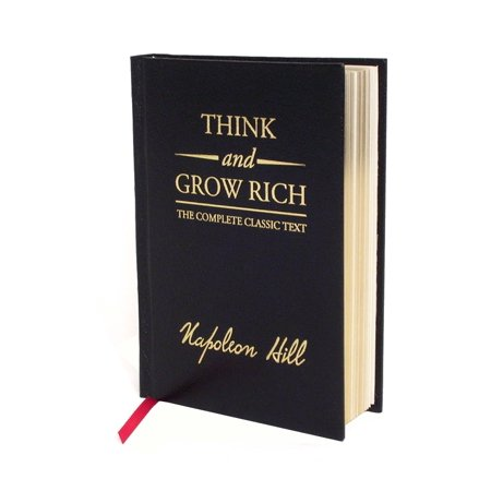 Think and Grow Rich Deluxe Edition : The Complete Classic Text