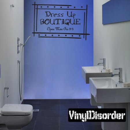 Dress Up Boutique Open Mon - Fri 9-5 Child Teen Vinyl Wall Decal Mural Quotes Words AM004DressupVII 36 Inches