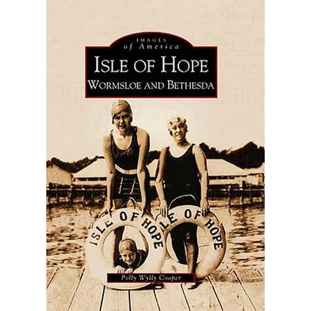Isle of Hope: : Wormsloe and Bethesda