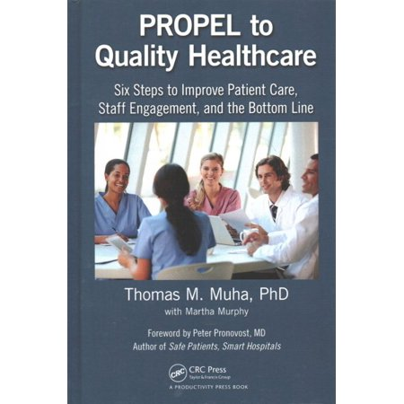 Propel To Quality Healthcare