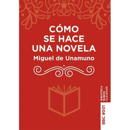 Cómo se hace una novela - eBook (Como Se Hace Una Tesis Umberto Eco)