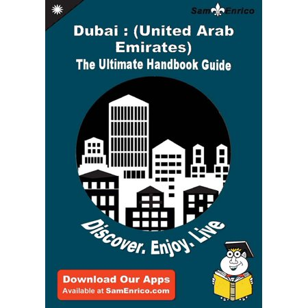 Ultimate Handbook Guide to Dubai : (United Arab Emirates) Travel Guide - - United Arab Emirates Coat Of Arms
