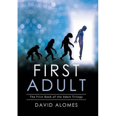 First Adult: The First Book of the Adult Trilogy (Halloween Trilogy)
