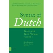 Syntax of Dutch : Verbs and Verb Phrases, Volume I