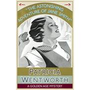 The Astonishing Adventure of Jane Smith (Paperback)