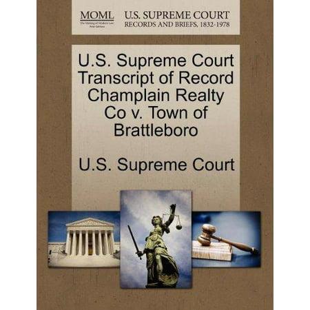 U S  Supreme Court Transcript Of Record Champlain Realty Co V  Town Of Brattleboro