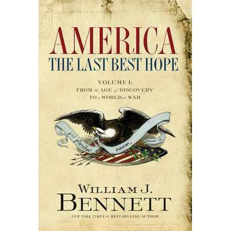 America: The Last Best Hope (Volume I) - eBook