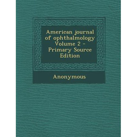 American Journal of Ophthalmology Volume 2