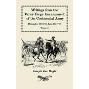 """Writings from the Valley Forge Encampment of the Continental Army : December 19, 1777-June 19, 1778, Volume 3, """"It Is a General Calamity"""""""
