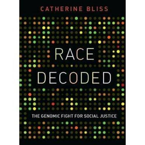 Race Decoded: The Genomic Fight for Social Justice
