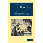 Euphrates : Or, the Waters of the East