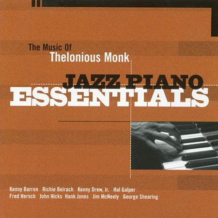 Jazz Piano Essentials: The Music Of Thelonious Monk