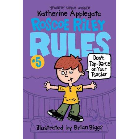 Your Teacher Com (Roscoe Riley Rules: Roscoe Riley Rules #5: Don't Tap-Dance on Your Teacher)