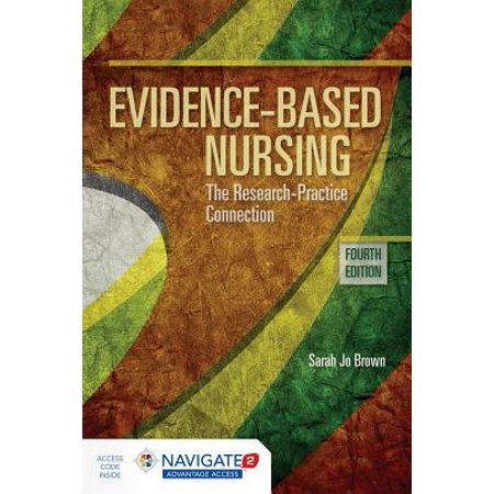 Evidence-Based Nursing : The Research Practice
