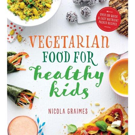 Vegetarian Food for Healthy Kids - eBook