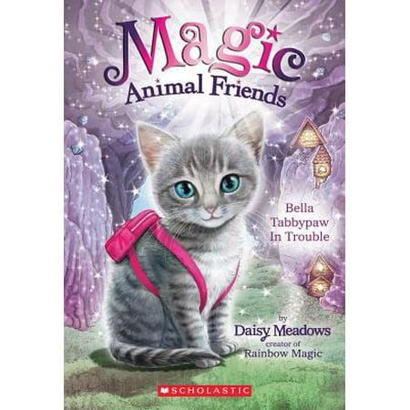 Magic Animal Friends #4 Bella Tabbypaw