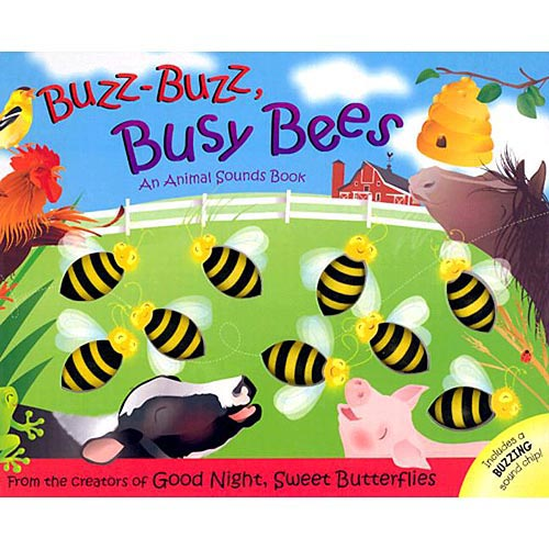 Buzz Buzz Busy Bees: An Animal Sounds Book