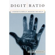 Digit Ratio : A Pointer to Fertility, Behavior, and Health