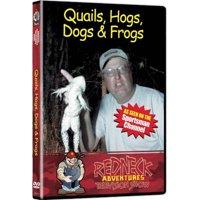 Redneck Adventures Television Show: Quails, Hogs, Dogs & Frogs
