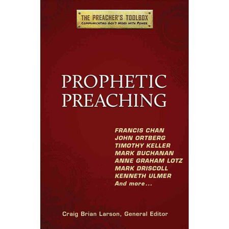 Prophetic Preaching by