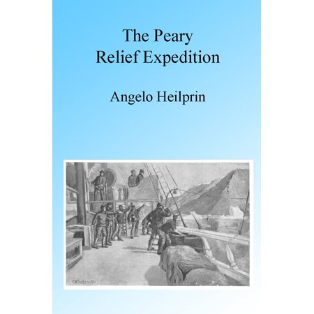 The Peary Relief Expedition, Illustrated - eBook