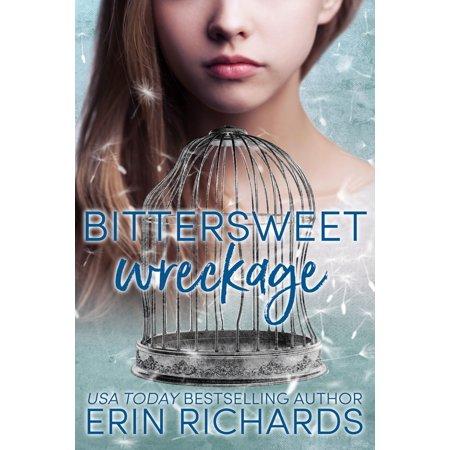 Bittersweet Wreckage - eBook (Bittersweet Farm Book 9)