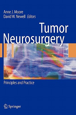 Tumor Neurosurgery: Principles and Practice (Springer Specialist Surgery Series)