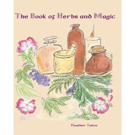 - The Book of Herbs and Magic