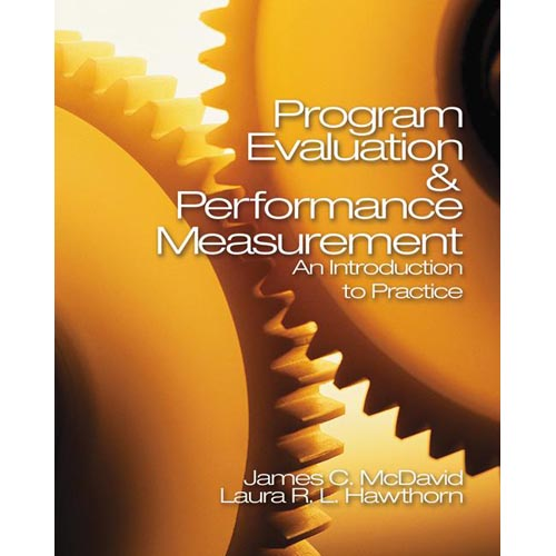 Program Evaluation & Performance Measurement: An Introduction to Practice