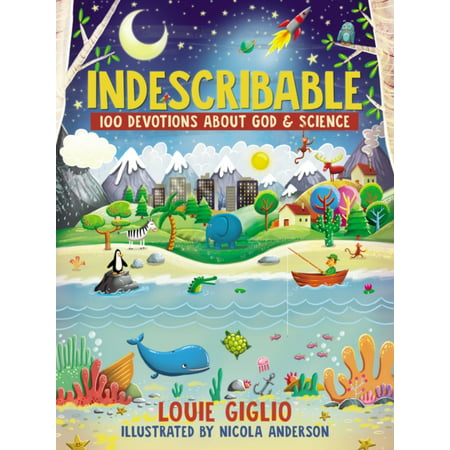 Indescribable : 100 Devotions for Kids About God and Science (God Over Halloween)
