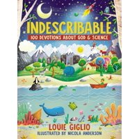 Indescribable : 100 Devotions for Kids About God and Science