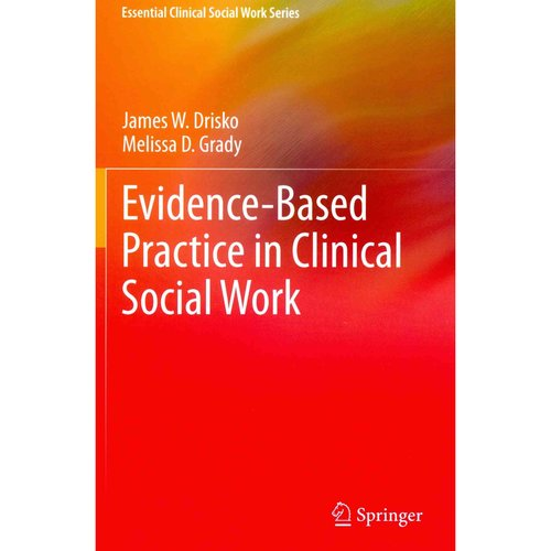 """essays on evidence based practice in social work The aim of this essay is to explore the relationship between the  """"the  conscientious, explicit and judicious use of current best evidence in making  decisions about the care of individual patients  evidence based practice sets  out to integrate the best possible  category: free essays, social science."""