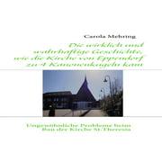 Die wirklich und wahrhaftige Geschichte, wie die Kirche von Eppendorf zu 4 Kanonenkugeln kam - eBook