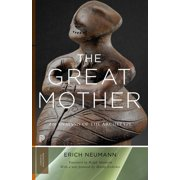 The Great Mother : An Analysis of the Archetype