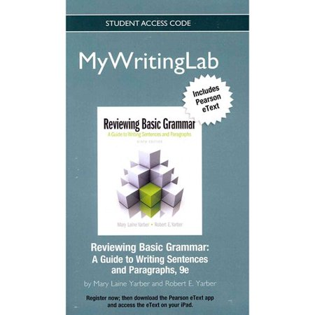 New Mylab Writing with Pearson Etext -- Standalone Access Card -- For Reviewing Basic Grammar Hardcover Edition - (Prentice Hall Writing And Grammar Answer Key)