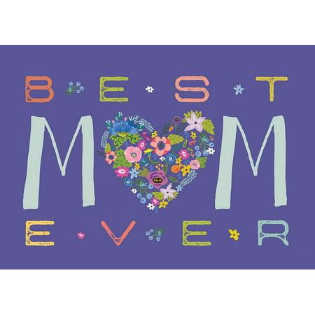 Best Mom Ever Poster Print by Tammy Apple (10 x (Best Apple Crisp Ever)